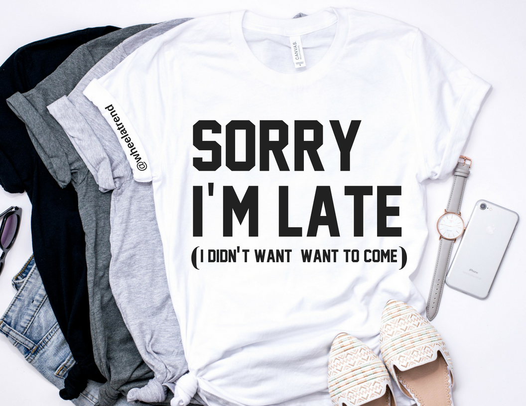 I DIDN'T WANT TO COME tshirt