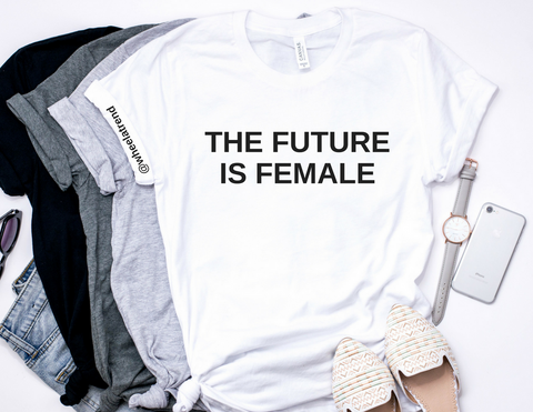 The Future is Female Tshirt