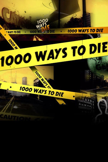 1000 Ways To Die Season 5 2011