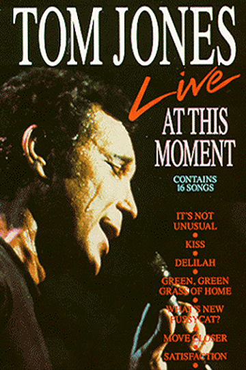 Tom Jones: At This Moment Live 1991