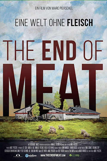 The End of Meat 2017