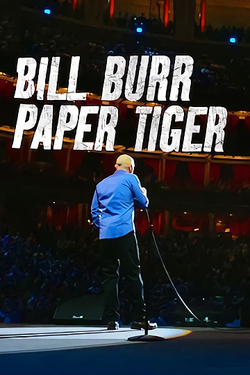 Bill Burr Paper Tiger 2019