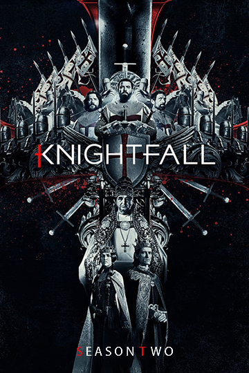 Knightfall Season 2 2019