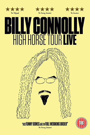 Billy Connolly: High Horse Tour Live 2016