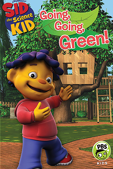 Sid the Science Kid: Going, Going, Green! 2011