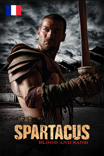 Spartacus Blood And Sand Season 1 2010 (French)