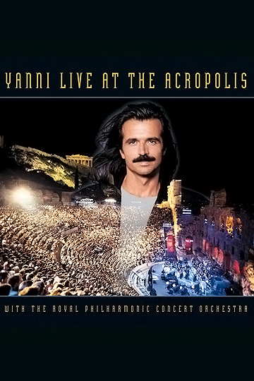 Yanni: Live at the Acropolis 1994