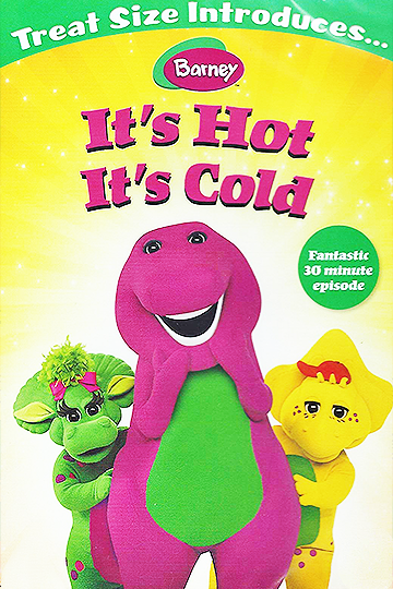 Barney: It's Hot It's Cold 2003
