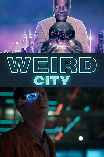 Weird City Season 1 2019