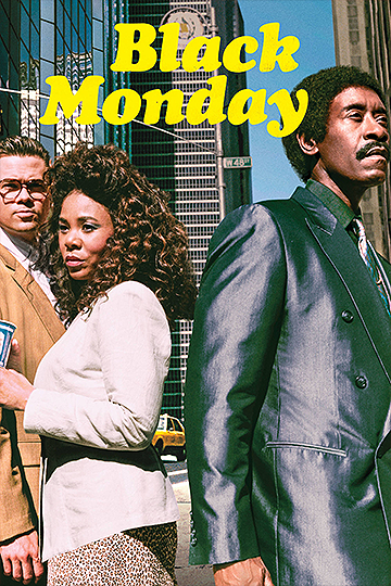 Black Monday Season 1 2019