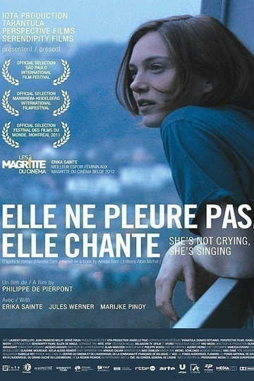 She Is Not Crying, She Is Singing (Elle ne pleure pas, elle chante) 2011