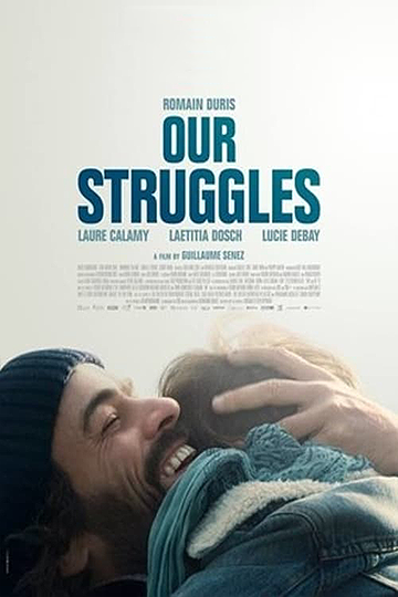 Our Struggles (Nos batailles) 2018