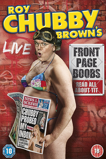 Roy Chubby Brown's: Front Page Boobs 2012