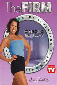 The Firm: Body Sculpting System - Cardio Sculpt 2002