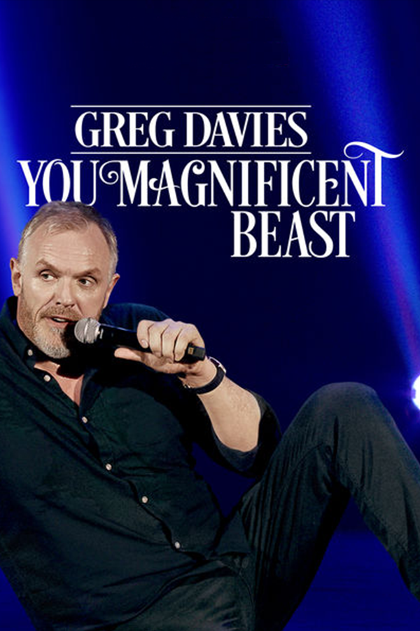Greg Davies: You Magnificent Beast 2018
