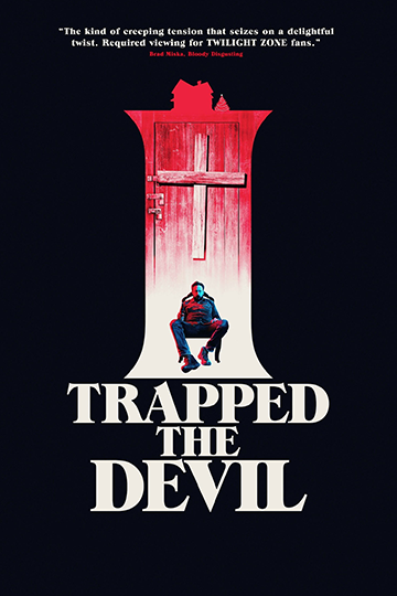 I Trapped the Devil 2019