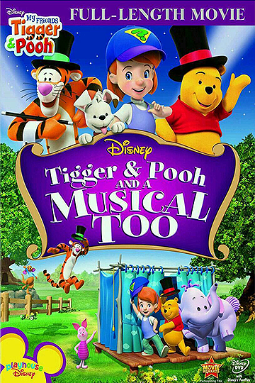 Tigger & Pooh and a Musical Too 2009