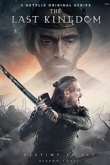 The Last Kingdom Season 3 2018