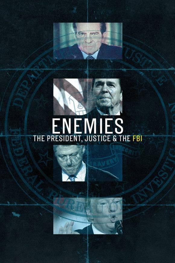 Enemies The President, Justice & the FBI Season 1 2018