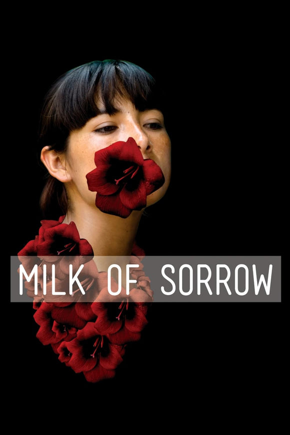 The Milk of Sorrow 2009