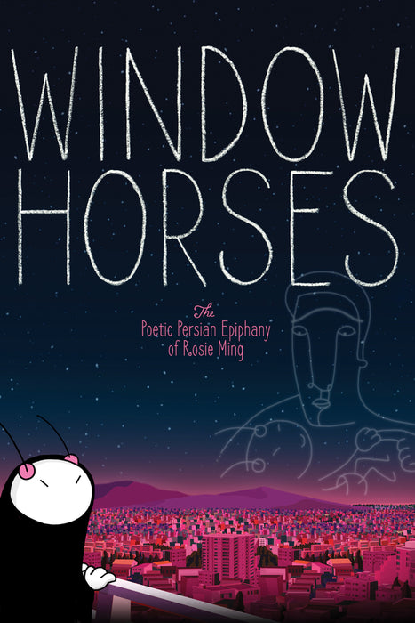 Window Horses: The Poetic Persian Epiphany of Rosie Ming 2016