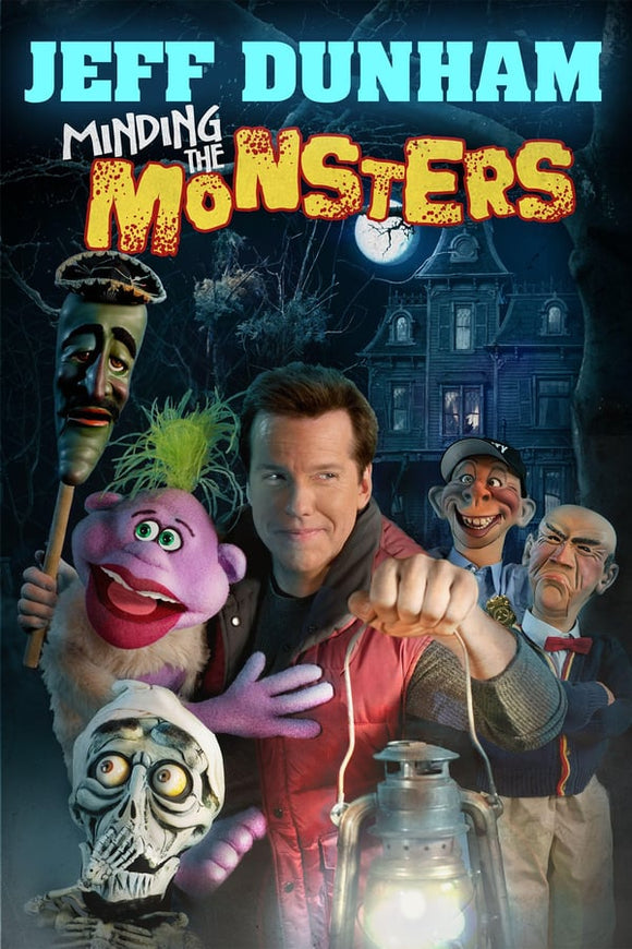 Jeff Dunham: Minding the Monsters 2012