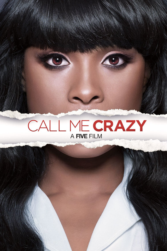 Call Me Crazy: A Five Film 2013