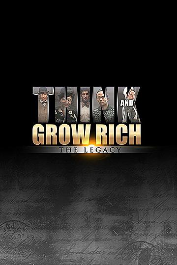 Think and Grow Rich: The Legacy 2017