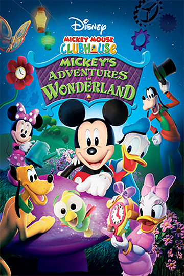 Mickey Mouse Clubhouse: Mickey's Adventures in Wonderland 2009