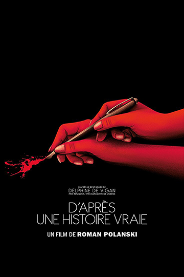 Based on a True Story (D'après une histoire vraie) 2017