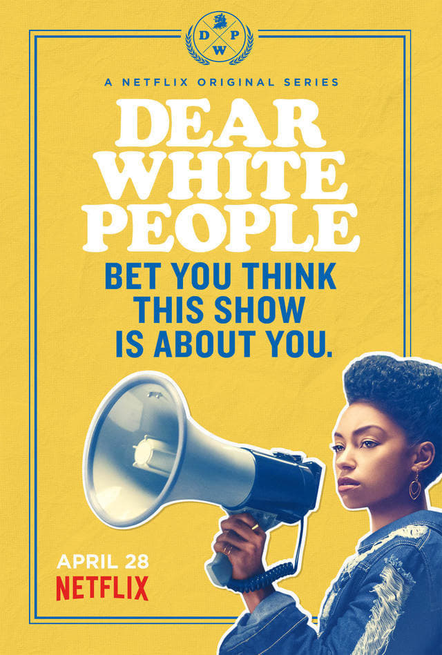 Dear White People Season 1 2017