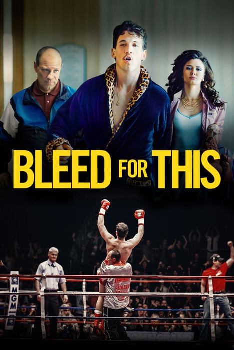 Bleed for This 2016