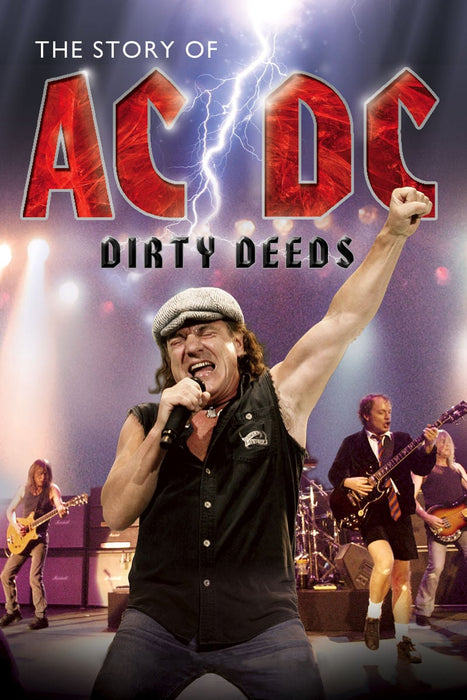 Dirty Deeds: The Story of AC/DC 2012