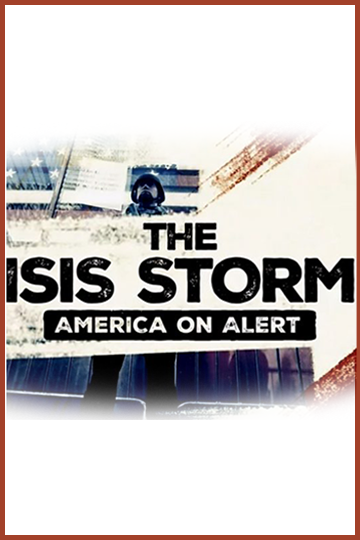 The ISIS Storm: America on Alert