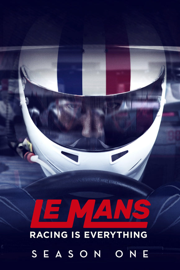 Le Mans: Racing Is Everything Season 1 2017