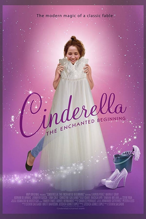 Cinderella: The Enchanted Beginning 2018