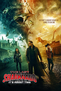 The Last Sharknado It's About Time