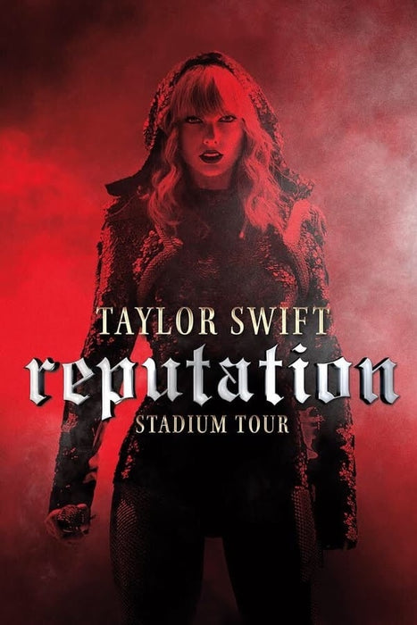 Taylor Swift: Reputation Stadium Tour 2018