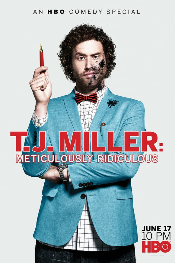 T.J. Miller: Meticulously Ridiculous 2017