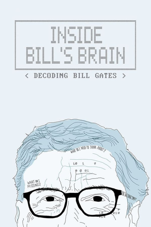 Inside Bill's Brain Decoding Bill Gates 2019