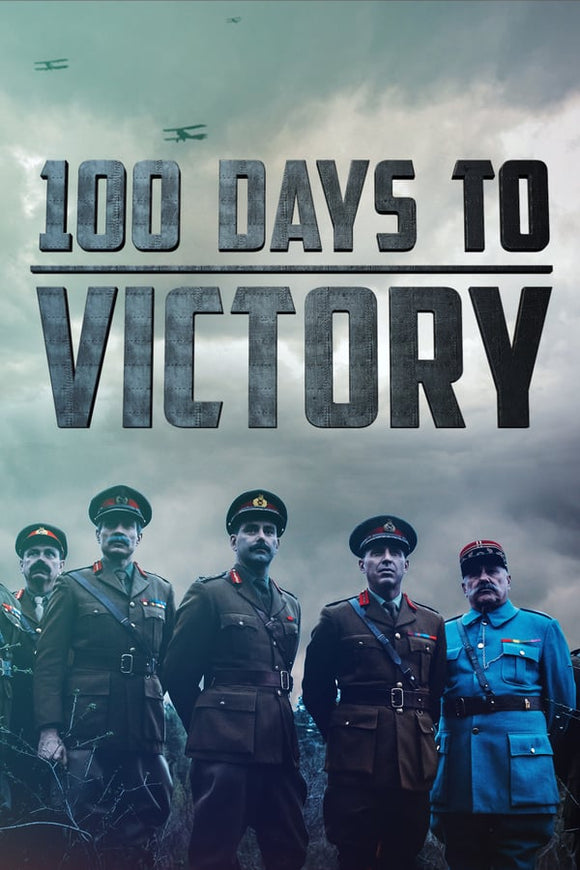 100 Days to Victory Season 1 2018