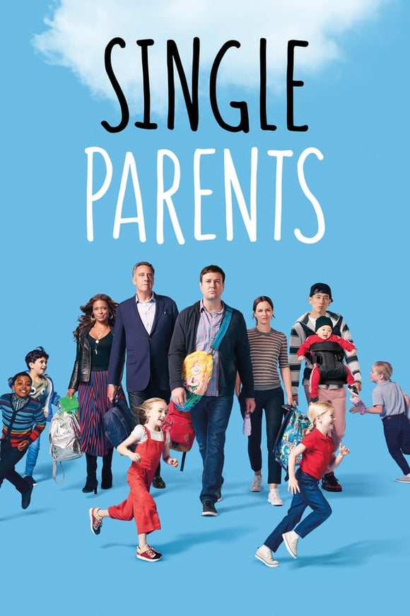 Single Parents Season 1 2018