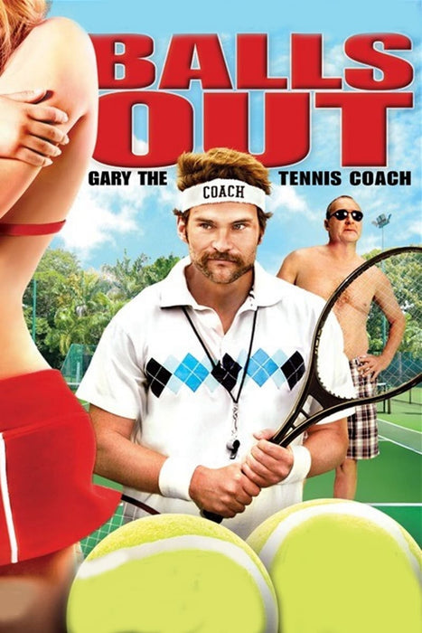 Balls Out: Gary the Tennis Coach 2009