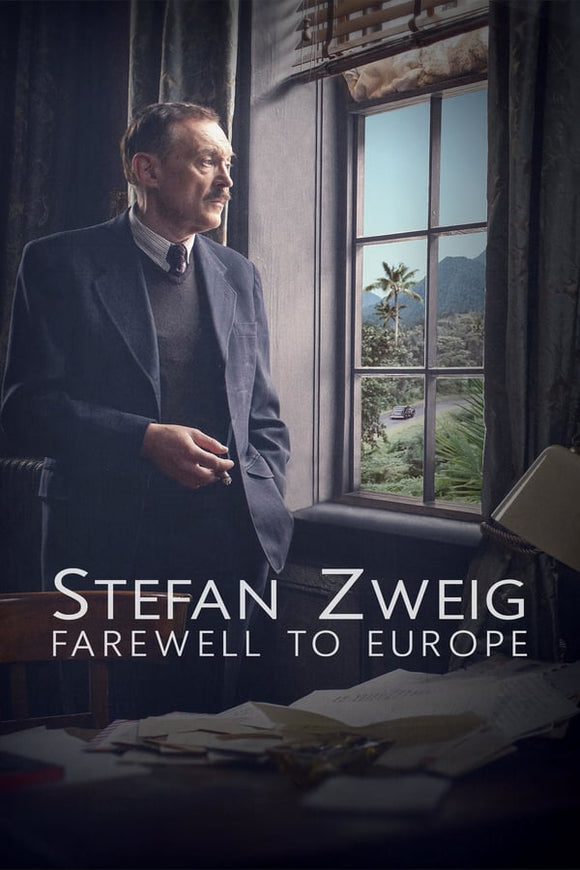 Stefan Zweig Farewell to Europe