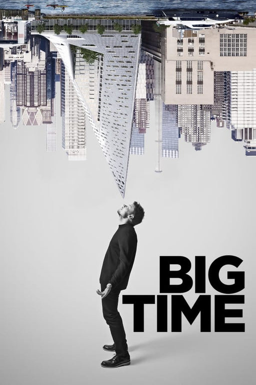 Big Time (Historien om Bjarke Ingels) 2017