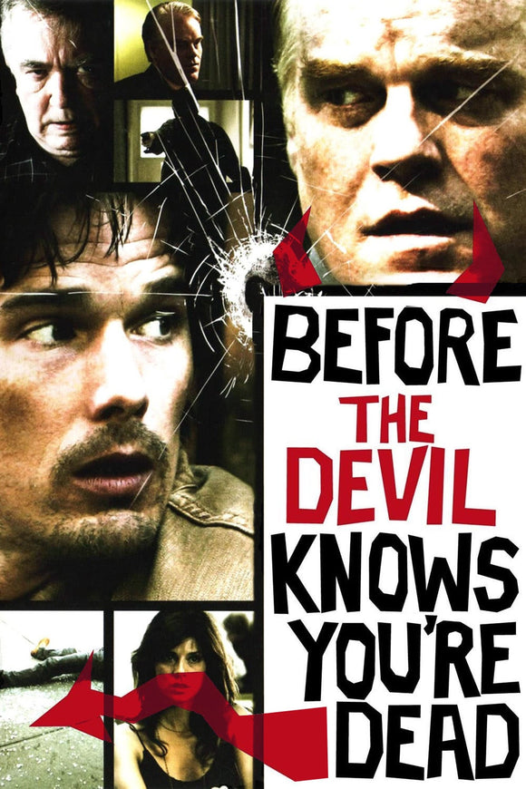 Before the Devil Knows You're Dead 2007