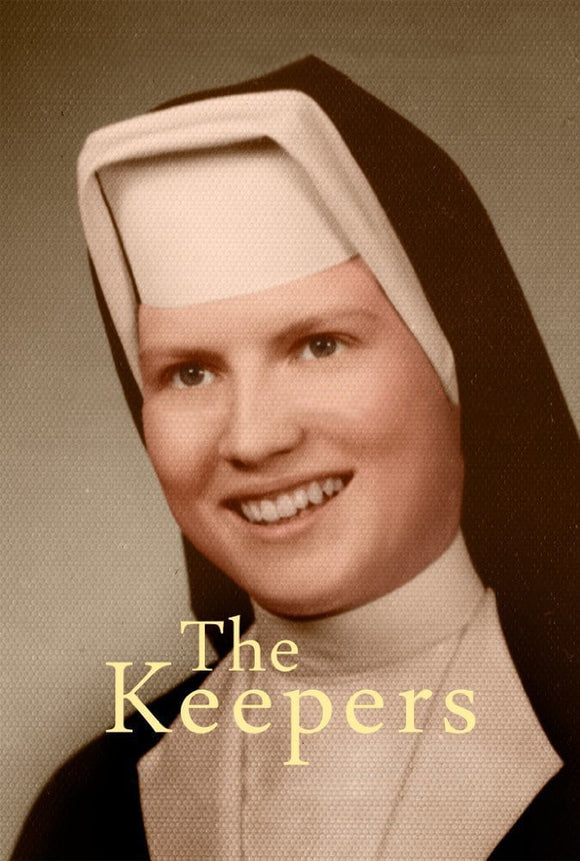The Keepers Season 1 2017