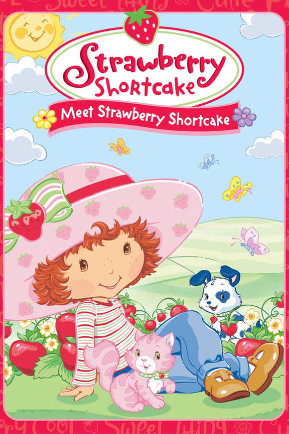 Strawberry Shortcake: Meet Strawberry Shortcake 2003