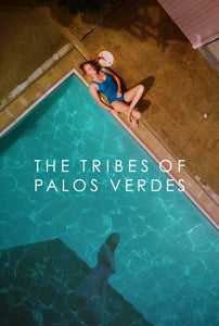The Tribes of Palos Verdes 2017