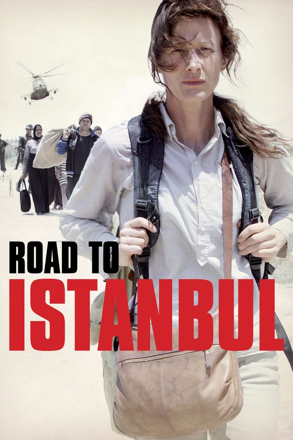 Road to Istanbul (La route d'Istanbul) 2016